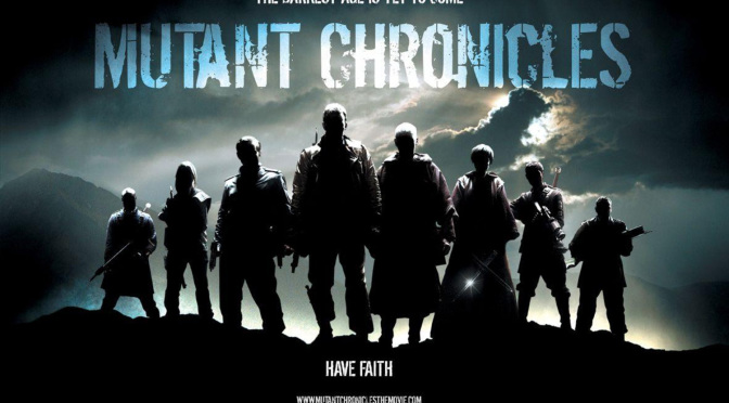 Mutant Chronicles: The Movie